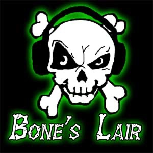 Bone's Lair Podcast
