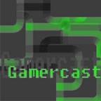 Gamercast podcast