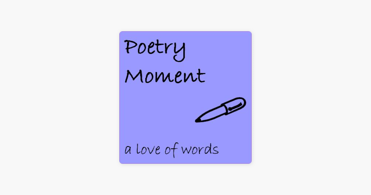 Poetry Moment on Apple Podcasts