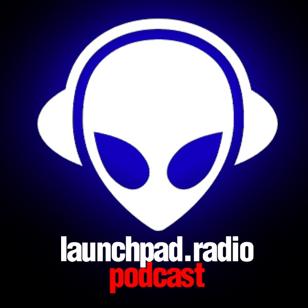 Launchpad Radio Podcast