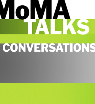 Cover image of MoMA Talks: Conversations