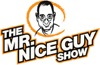 The Mr. Nice Guy Show!