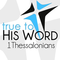 Book of 1 Thessalonians - Verse by Verse with Pastor Brian Larson podcast