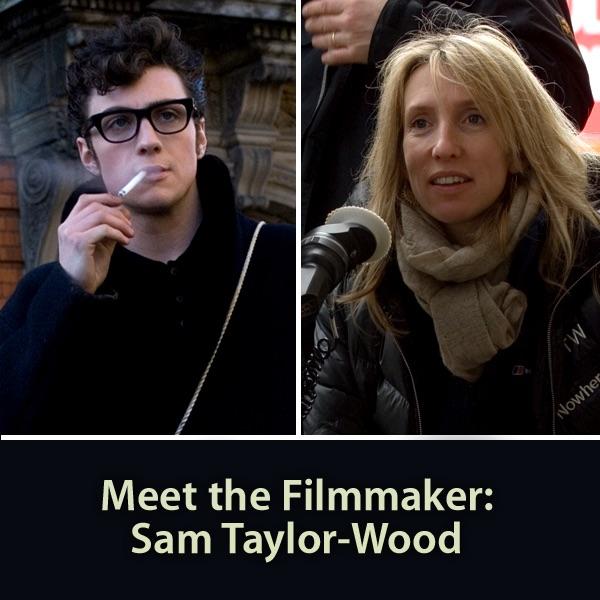 Meet the Filmmaker: Sam Taylor-Wood
