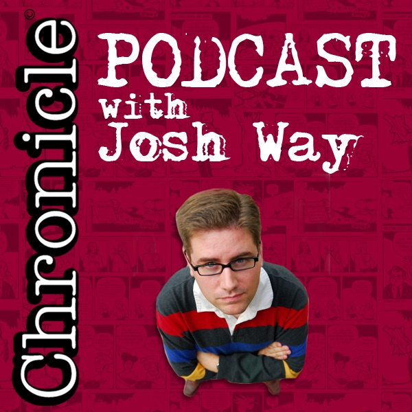 Chronicle Podcast with Josh Way