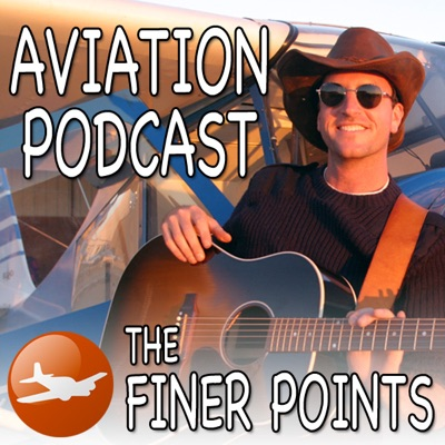 The Finer Points - Aviation Podcast:Jason Miller