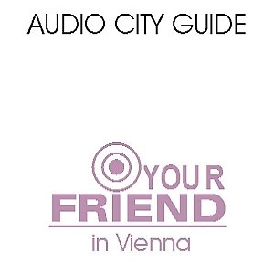 Cover image of Audio Guide Vienna: your-friend.info