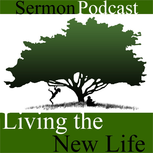 Living the New Life - Hanover Evangelical Friends Church Weekly Sermon Audio