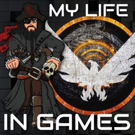 My Life In Games on Apple Podcasts