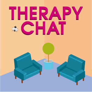 Therapy Chat | Psychotherapy | Mindfulness | Trauma | Attachment | Worthiness | Self Care | Parenting