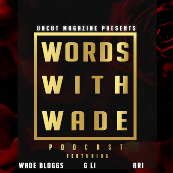 WordsWithWade Podcast