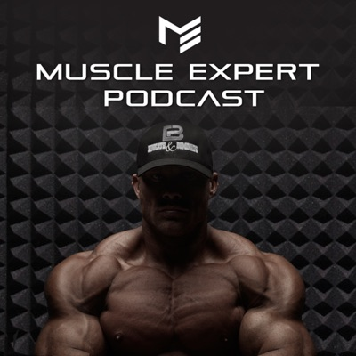 Muscle Expert Podcast | Ben Pakulski Interviews | How to