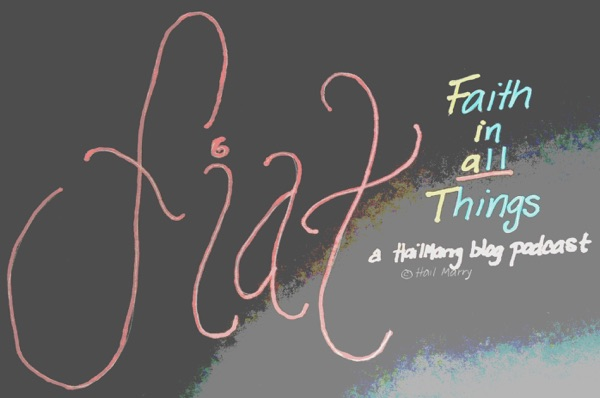 Fiat: Faith in All Things