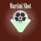 Martini Shot