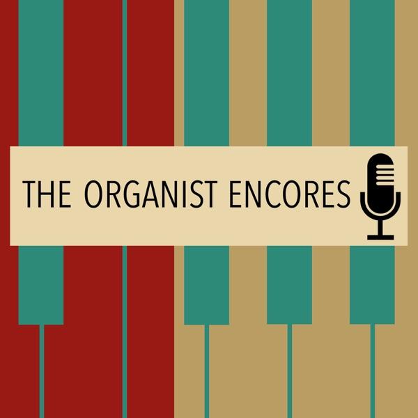 The Organist Encores