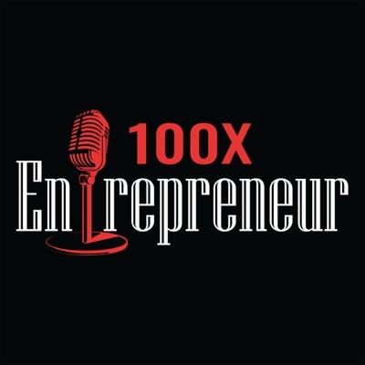 100x Entrepreneur:Siddhartha Ahluwalia