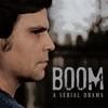 Boom: A Serial Drama artwork