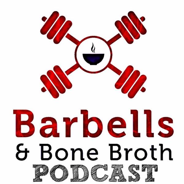 Barbells & Bone Broth