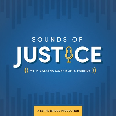 Sounds of Justice:Latasha Morrison and Friends