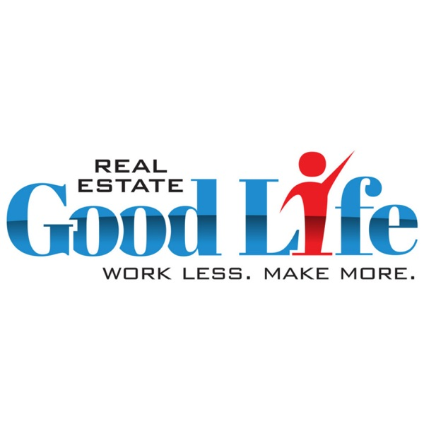 Real Estate Good Life