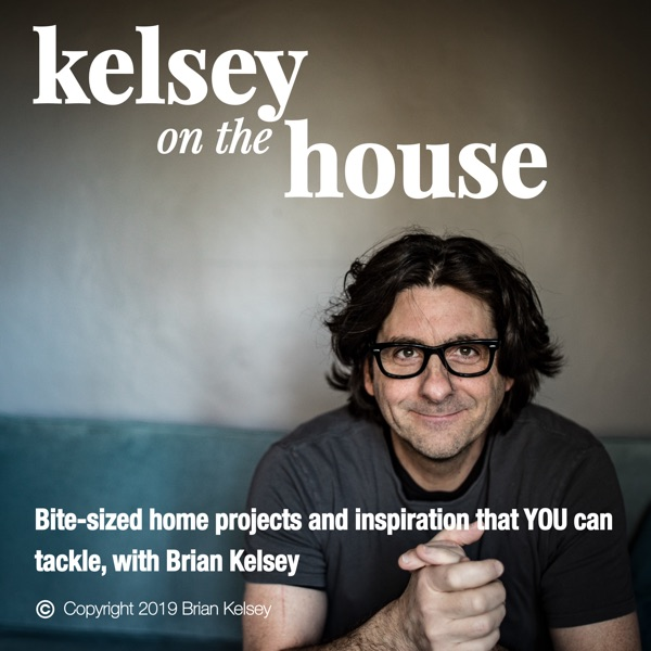 Kelsey On The House