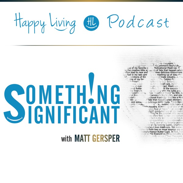 Happy Living Presents: Something Significant
