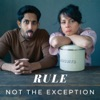 Rule Not The Exception artwork
