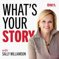What's Your Story: How Leaders Tell Stories to Influence and Connect with Audiences podcast