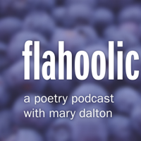 Flahoolic: A Poetry Podcast podcast