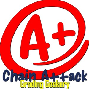 Chain Attack: Grading Geekery