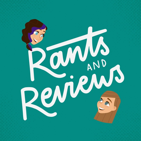 Rants and Reviews