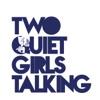 Two Quiet Girls Talking artwork
