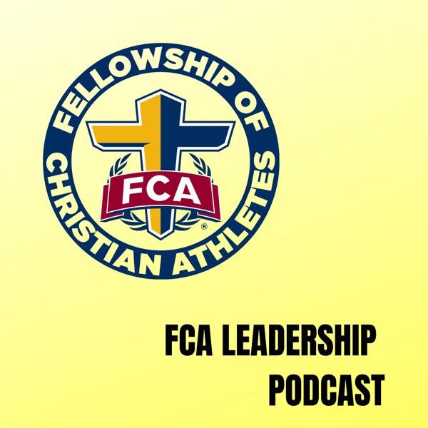 FCA Leadership Podcast