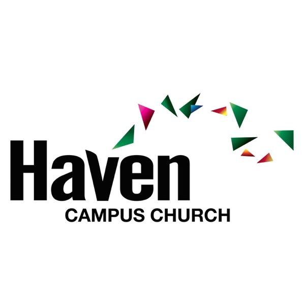 Haven Campus Church Podcasts