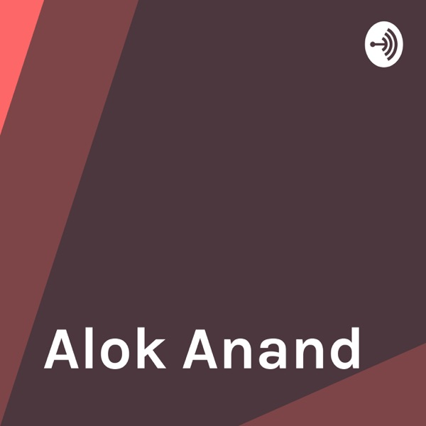 Alok Anand
