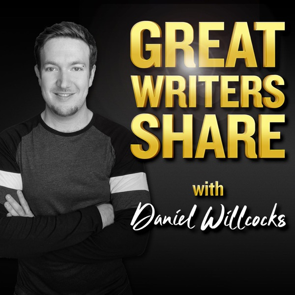 Great Writers Share | with Daniel Willcocks