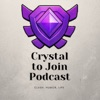 Crystal to Join Podcast artwork