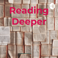 Reading Deeper podcast