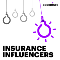 Accenture Insurance Influencers podcast