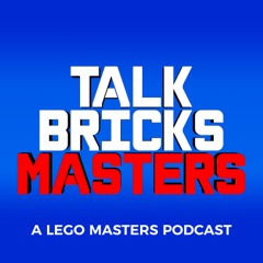 TalkBricks Masters - A LEGO Masters Recap Podcast