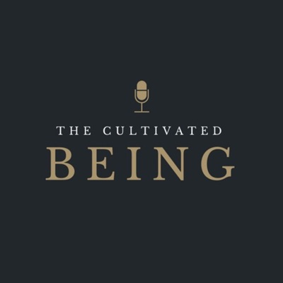 The Cultivated Being