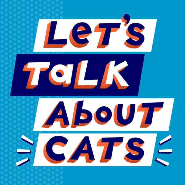 Let's Talk About Cats