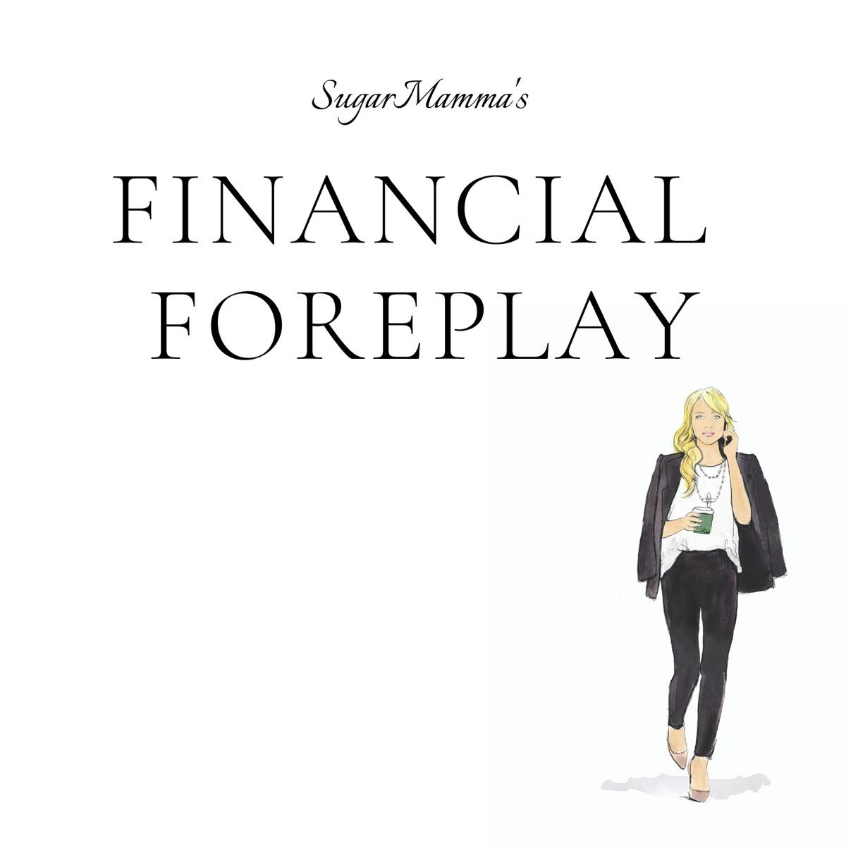 SugarMamma's Financial Foreplay