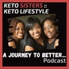 A Journey To Better Podcast :: Keto Sister Keto Lifestyle  artwork