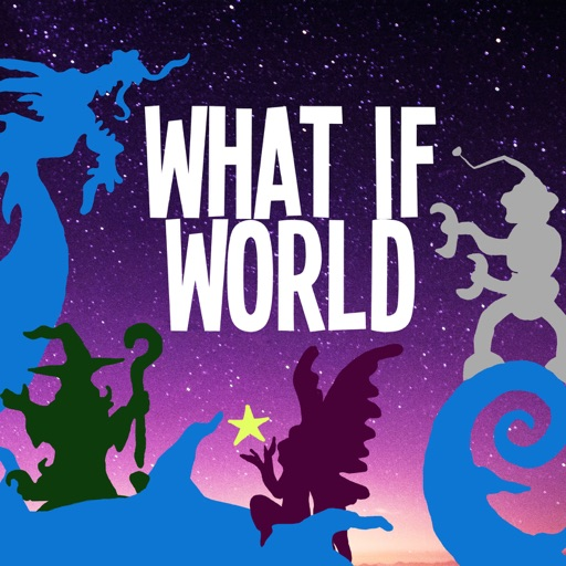 Cover image of What If World - Stories for Kids