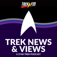 Trek News and Views: A Star Trek Podcast podcast