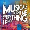 Musicals Taught Me Everything I Know artwork