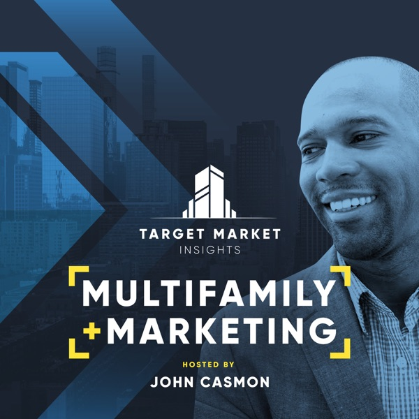 Target Market Insights: Multifamily Real Estate Marketing