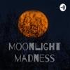 Moonlight madness artwork