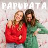 Papupata - Sara Parikka, Johanna Puhakka